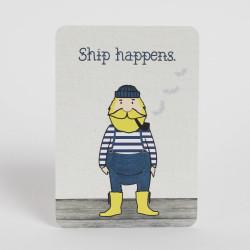 """Postkarte """"Ship happens"""""""